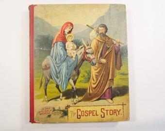 Antique Child's Book The Gospel Story in Easy Words For Children 1892