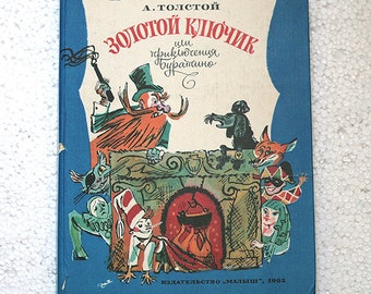 Russian Classics - Children's  Book - the Golden key or the adventures of Pinocchio by Alexei Tolstoy  - 1982 - from Soviet Union / USSR