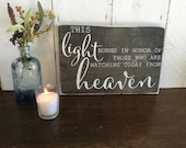 Wedding Memorial Sign- Wood Wedding Sign - This Light Burns in Honor - Wedding Reception Sign - Rustic Wedding  Sign - Watching From Heaven