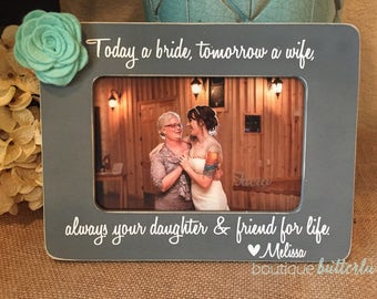 Today A Bride Gift For Mother Of The Bride Mom Gift Parents Of The Bride Gift Personalized Frame Mother Of The Bride Thank You Gift