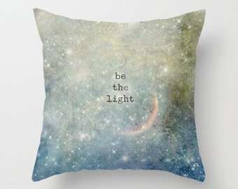 be the light - pillow cover