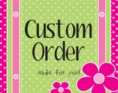 Custom Order for Krystle