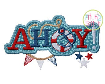 Ahoy Applique Design For Machine Embroidery,  INSTANT DOWNLOAD now available
