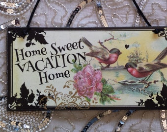 Home Sweet Vacation Home Decorative Sign Plaque Wall Decor