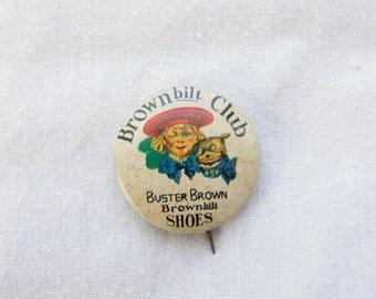 Buster Brown Bilt Club Brownbilt Shoes Tin Litho Pinback Button 1930's  Pin DR26