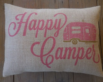 Pink Happy Camper Burlap Pillow, Camping, Gifts for Campers, Retirement Gift, INSERT INCLUDED