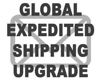 Global Expedited Shipping Upgrade