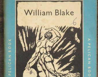 William Blake -  A Life by J. Bronowski, vintage 1950s paperback the Pelican books series