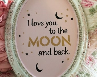 REDUCED Shabby wall decor, love you to the moon and back, shabby cottage chic, baby nursery, childrens room
