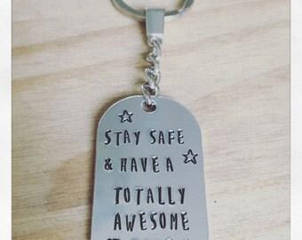 Stay safe .....key ring...
