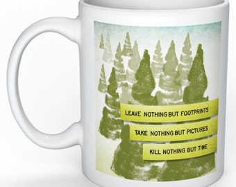Trees, Forest, Trails, Mountains, Hiking, Nature lovers, Walking, Into the Woods, Earth Friendly, Save the Earth, Coffee Mug