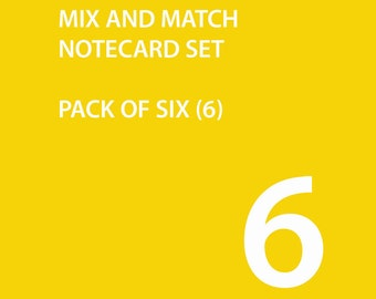Note Cards - Set of Six - Mix and Match
