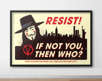 Resist! 12 x 18 Inch Poster - Inspired By V For Vendetta
