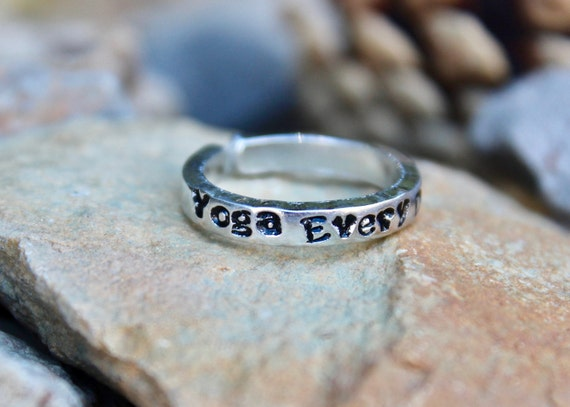 Mantra Ring - Yoga Every Day, Adjustable Ring, Hand-Stamped, Stackable Ring, Daily Yoga, Everyday Inspirational Jewelry, Gift for Yoga Lover