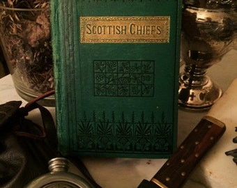 The Scottish Chiefs, A Romance by Jane Porter Standard Edition 1831