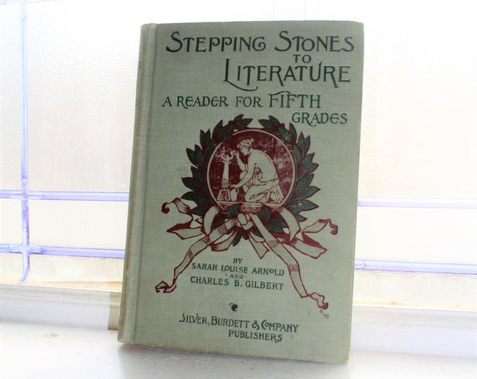 Antique Child's Basic Reader Book Stepping Stones To Literature 1897