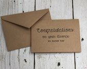 Funny card, blank card, kraft card, A7, Naughty Notes, congratulations on your divorce, inappropriate humor, happy divorce, we hate her