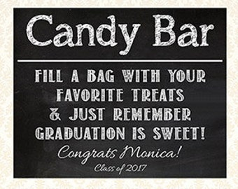 Personalized Graduation Candy Bar Sign, Printable Chalkboard Grad Sign, Graduation Is Sweet Sign, Class of 2017, Digital