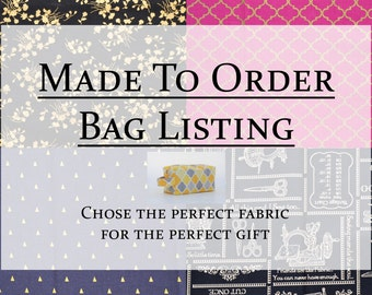 Made To Order//Create Your Own Bag//Cosmetic Bag; Boxy Pouch; Quilted Pouch; Shave Kit; Travel Bag; Toy Bag; Make-Up Pouch; Make-Up Bag