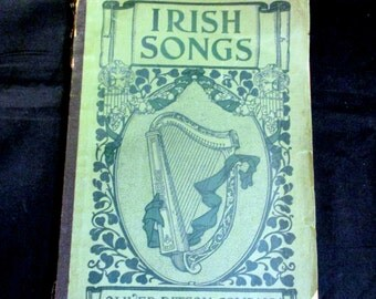 IRISH SONGS ~ 1907 Songbook