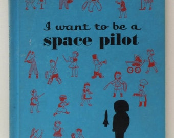 I Want to be a Space Pilot 1961
