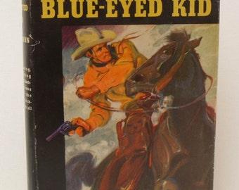 The Blue-Eyed Kid by E. B. Mann 1932