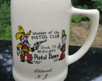 Novelty Beer Stein Cowboy humor Member of the Pistol Club Beer Humour Made In The U.S.A. Souvenir Wildwood, N.J.