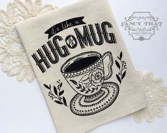 Hug in a Mug. Coffee gift.Tea gift. Natural Cotton Flour Sack Tea Towel. Floral Mug. Hostess gift. Gift for Her. Mothers Day. Gifts Under 20