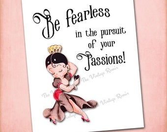 Printable wall art, 8x10 digital art print. Be fearless in the pursuit of your passions, Flamenco girl. Instant Download.