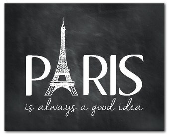 Paris is always a good idea Print - Audrey Hepburn quote - Typography word art - Eiffel Tower - French Themed Wall Decor - Inspiration
