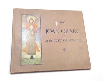 Joan of Arc, Jeanne D Arc, M Boutet de Movel, 1918, Vintage Children Book, Illustrated, Classical Book, Book Decor, French