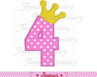 Instant Download Number 4 With Crown Applique Machine Embroidery Design NO:1410
