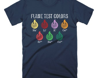 Flame Test Science Shirt Science Cute Womens T-Shirt Funny Womens Shirt Ladies Shirt Mens Science Shirt Nerdy Science Shirt Chemistry Shirt