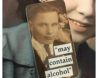 """Vintage Upcycled Domino Photobomb Jewelry Pendant Charm - """"May Contain Alcohol"""""""