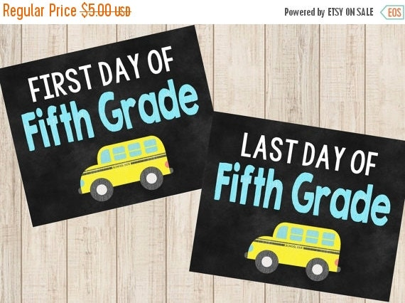ON SALE First and Last day of Fifth Grade Printable by ...
