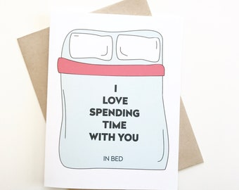 I love you card. Valentines day card. Funny valentines day card. Card for boyfriend. Card for girlfriend. In bed card.