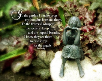 """Garden quote image """"In the garden I tend to drop my thoughts here and there. To the flowers I whisper the . . . Dodinsky LemonDropImages"""