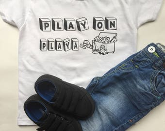 Play on playa infant or toddler tee, funny baby shirt, funny toddler shirt