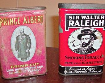 Vintage Prince Albert & Sir Walter Raleigh Tin Tobacco Cans