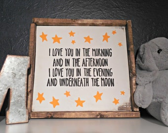 I love you in the morning Wood Nursery Sign