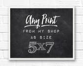5x7 print, custom prints, small prints, 5x7 art print, custom print quote, custom wall art, photography prints, word art prints, customize
