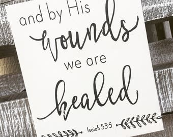 By His Wounds {Isaiah 53:4}