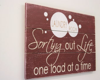 Laundry Room Sign Wood Sign Pallet Sign Sorting Out Life One Load At A Time Red Laundry Room Distressed Wood Wall Decor Handpainted