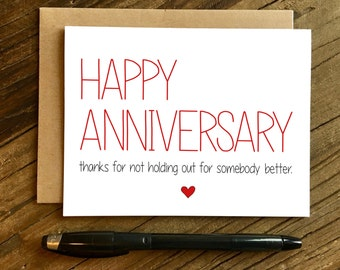 Funny Anniversary Card - Anniversary Card - Somebody Better.