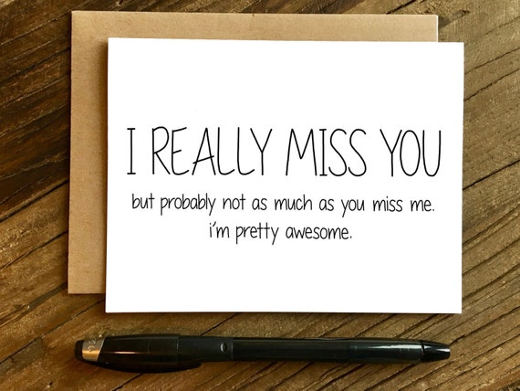 Funny I Miss You Card Missing You Card I Really Miss You