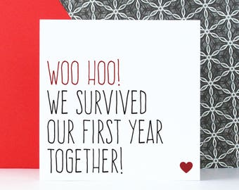Funny first anniversary card, wedding anniversary card, Boyfriend or girlfriend card, Woo hoo we survived our first year together