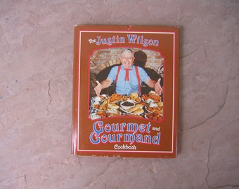 Justin Wilson Cook Book, The Justin Wilson Gourmet and Gourmand Cookbook, 1985 Vintage Cookbook
