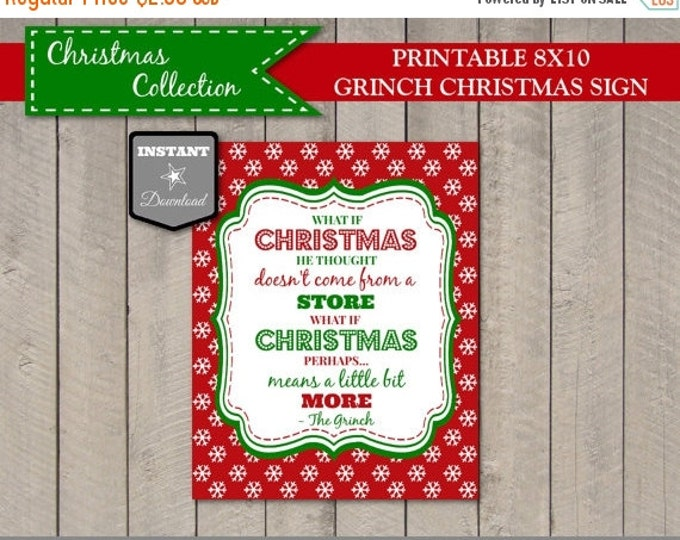 SALE INSTANT DOWNLOAD Christmas The Grinch 8x10 Sign / Doesn't Come From a Store / Means a Little Bit More / Christmas Collection
