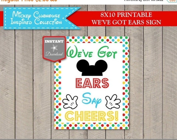 SALE INSTANT DOWNLOAD Mouse Clubhouse 8x10 We've Got Ears Say Cheers Party Sign / Printable Diy / Clubhouse Collection / Item #1611