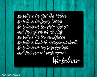 The Apostle's Creed. Christian Wall Art. Christian Home Decor. Church Wall Art. Christian Song Lyrics. We Believe in God the Father. Sign.